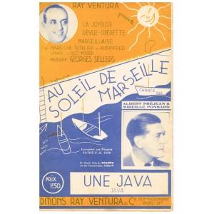 PARTITION - OPERETTE - AU SOLEIL DE MARSEILLE - UNE JAVA