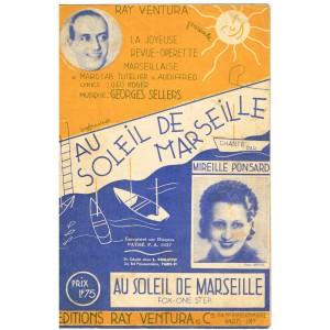 PARTITION - OPERETTE - AU SOLEIL DE MARSEILLE - AU SOLEIL DE MARSEILLE
