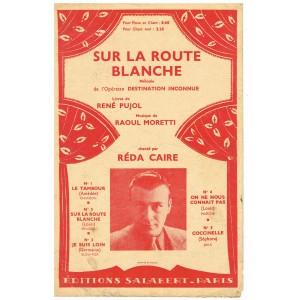 PARTITION DE REDA CAIRE - SUR LA ROUTE BLANCHE