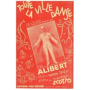 PARTITION DE ALIBERT - TOUTE LA VILLE DANSE