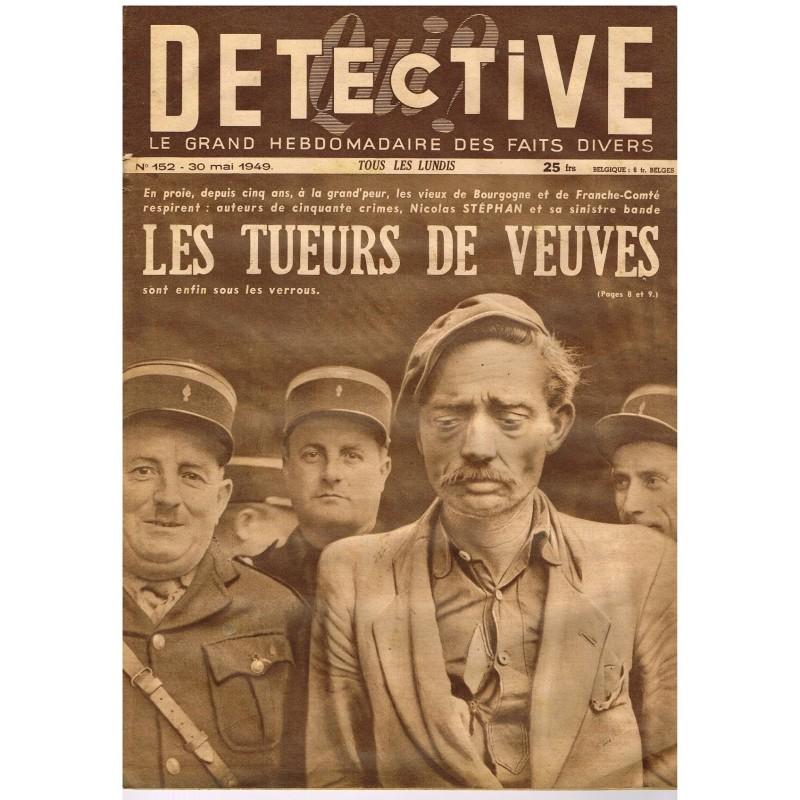 DETECTIVE N° 152  30 MAI 1949 - LES TUEURS DE VEUVES