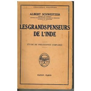 LIVRE : LES GRANDS PENSEURS DE L'INDE par Albert SCHWEITZER