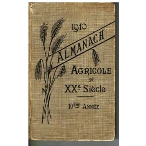LIVRE - ALMANACH AGRICOLE DU XXème SIECLE - 1910