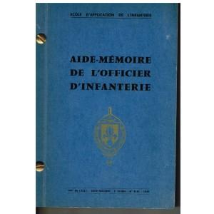 LIVRE - AIDE MEMOIRE DE L'OFFICIER D'INFANTERIE