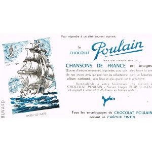 BUVARD CHOCOLAT POULAIN CHANSONS DE FRANCE - HARDI LES GARS
