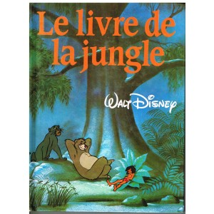 LIVRE : LE LIVRE DE LA JUNGLE- WALT DISNEY
