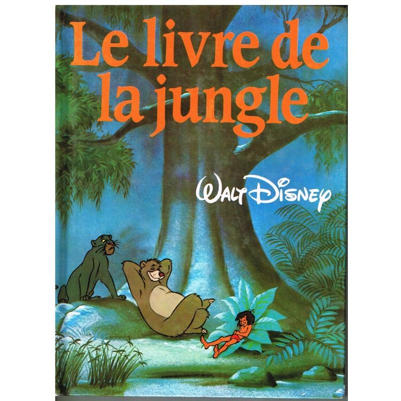 LIVRE : LE LIVRE DE LA JUNGLE- WALT DISNEY