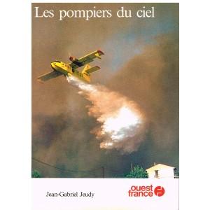 LIVRE - LES POMPIERS DU CIEL - J. G. JEUDY