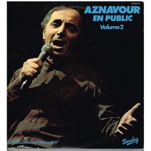 DISQUE DOUBLE 33 TOURS Charles AZNAVOUR - AZNAVOUR EN PUBLIC - Vol 2?