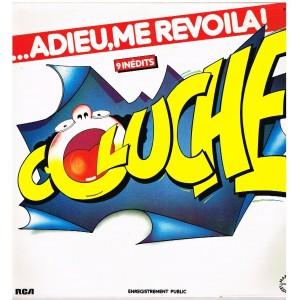 DISQUE 33 TOURS COLUCHE - ADIEU ME REVOILA