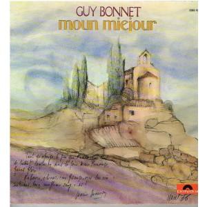 DISQUE 33 TOURS GUY BONNET - MOUN MIEJOUR - MON MIDI