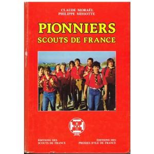 LIVRE SCOUTISME - PIONNIERS SCOUTS DE FRANCE