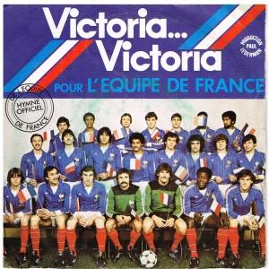 DISQUE 45 TOURS 17 cm SP VICTORIA... VICTORIA - POUR L'EQUIPE DE FRANCE.