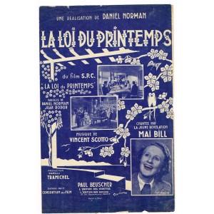 PARTITION DE VINCENT SCOTTO - LA LOI DU PRINTEMPS, DU FILM LA LOI DU PRINTEMPS.