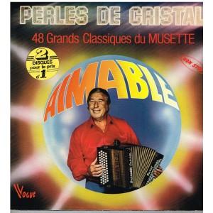 2 DISQUES 33 TOURS  AIMABLE - PERLES DE CRISTAL