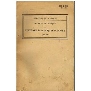 MANUEL TECHNIQUE SYSTEMES ELECTIQUES D'AVIONS - 1 JUIN 1943.