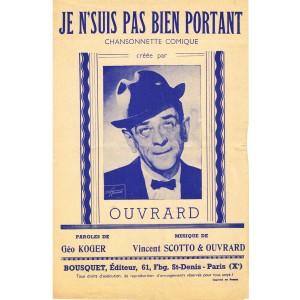 PARTITION D'OUVRARD - JE N'SUIS PAS BIEN PORTANT