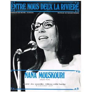 PARTITION DE NANA MOUSKOURI - ENTRE NOUS DEUX LA RIVIERE