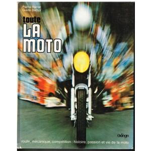 LIVRE - TOUTE LA MOTO - Pierre BARRET - Guido BETTIOL