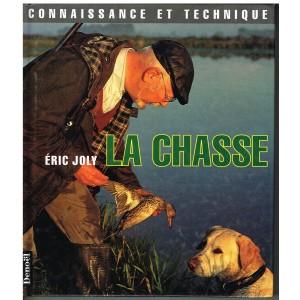 LIVRE :  LA CHASSE - Eric JOLY