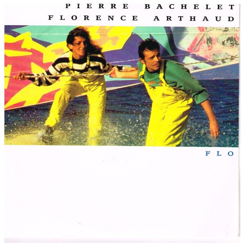 DISQUE PIERRE BACHELET - FLORENCE ARTHAUD - FLO