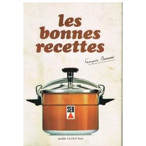 LIVRE SEB LES BONNES RECETTES - A LA MANIERE DE FRANCOISE BERNARD