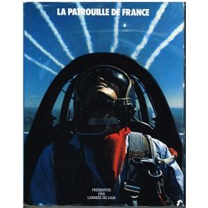 LIVRE - LA PATROUILLE DE FRANCE - PRESENTEE PAR L'ARMEE DE L'AIR