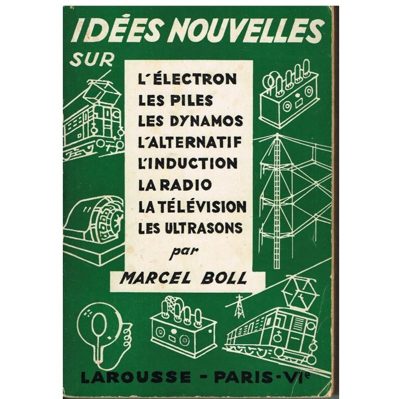 LIVRE - IDEES NOUVELLES SUR... par Marcel BOLL.