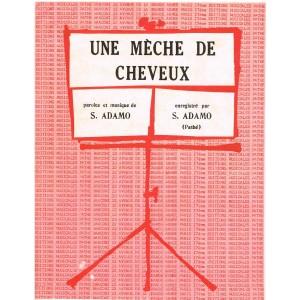 PARTITION ADAMO - UNE MECHE DE CHEVEUX