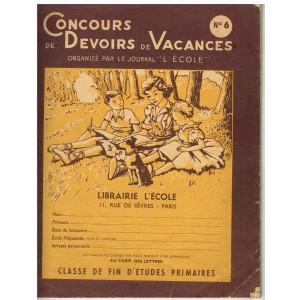 """CAHIER CONCOURS DE DEVOIRS DE VACANCES N° 6 - ORGANISE PAR LE JOURNAL""""L'ECOLE"""""""