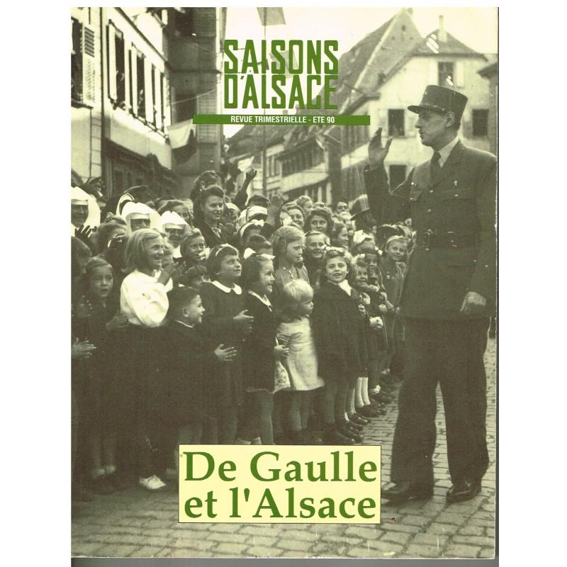 """LIVRE - DE GAULLE ET L'ALSACE - REVUE TRIMESTRIELLE """"SAISONS D'ALSACE"""""""