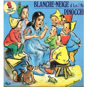 DISQUE 33 TOURS - BLANCHE NEIGE ET LES 7 NAINS - PINOCCHIO - ILLUSTRE PAR GERMAINE BOURET