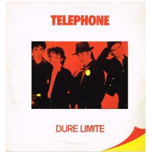 DISQUE 33 TOURS TELEPHONE - DURE LIMITE