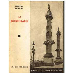 LIVRE - LE BORDELAIS - MAURICE LANOIRE