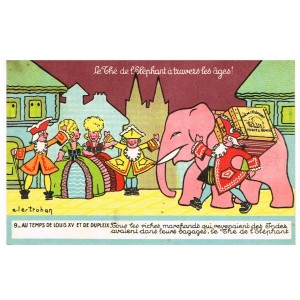 CARTE POSTALE PUBLICITAIRE - LE THE DE L'ELEPHANT A TRAVERS LES AGES ! N° 9