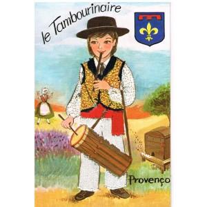 CARTE POSTALE BRODEE-HABILLEE - LE TAMBOURINAIRE - PROVENCO