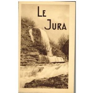 LIVRE - LE JURA TOURISTIQUE ET ECONOMIQUE