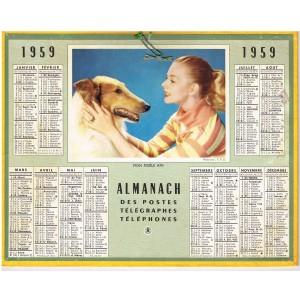 CALENDRIER ALMANACH DES POSTES TELEGRAPHES TELEPHONES 1959 - MON FIDELE AMI