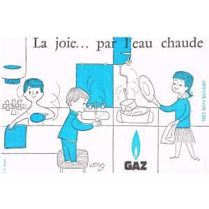 BUVARD GAZ - LA JOIE... PAR L'EAU CHAUDE