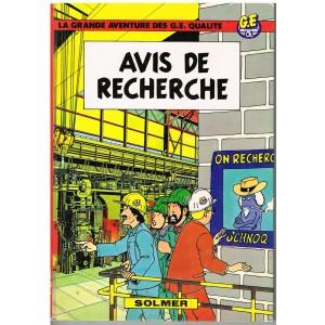 BANDE DESSINEE LA GRANDE AVENTURE DES G.E. QUALITE - AVIS DE RECHERCHE. SOLMER