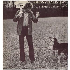 DISQUE 33 TOURS  - JOHNNY HALLYDAY - SOLITUDES A DEUX