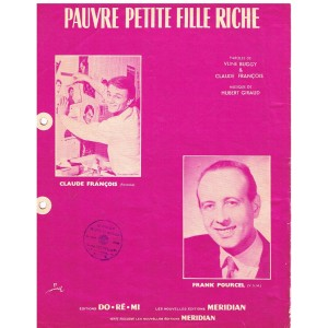 PARTITION DE CLAUDE FRANCOIS - PAUVRE PETITE FILLE RICHE