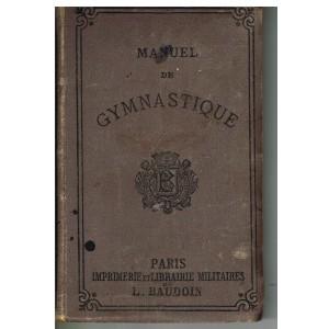 LIVRE DE SPORT : MANUEL DE GYMNASTIQUE - MINISTERE DE LA GUERRE
