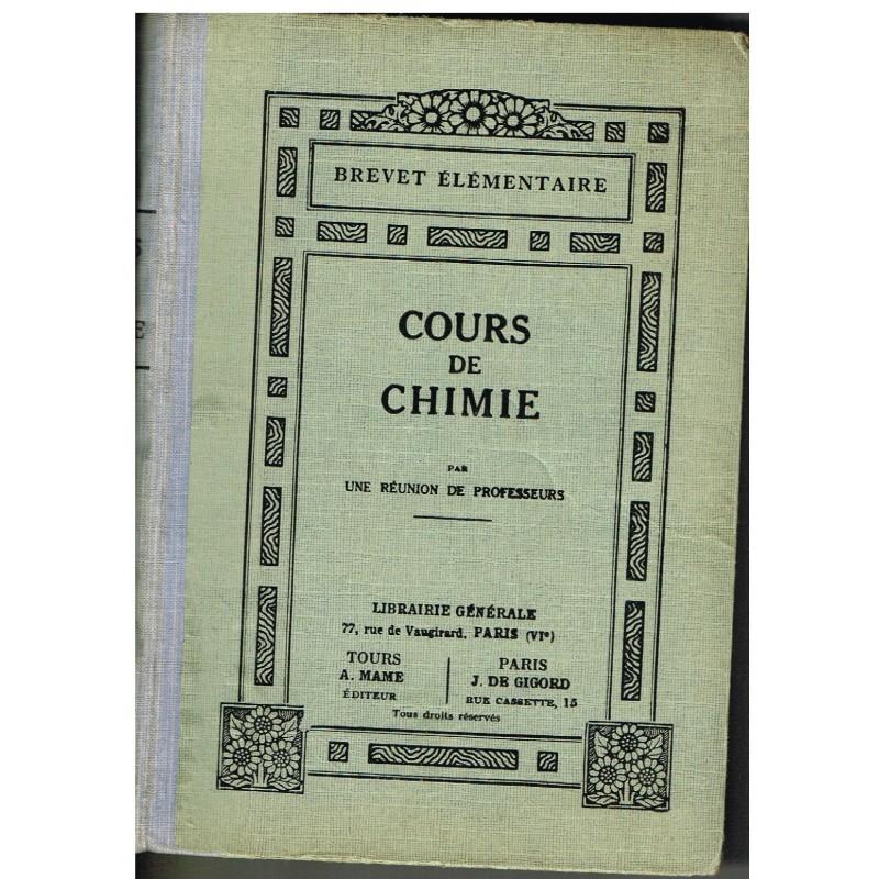 LIVRE SCOLAIRE - COURS DE CHIMIE PAR UNE REUNION DE PROFESSEURS