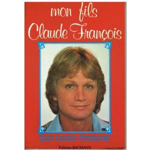 LIVRE MON FILS CLAUDE FRANCOIS PAR LUCIA FRANCOIS