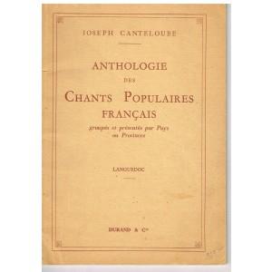 PARTITIONS : ANTHOLOGIE DES CHANTS POPULAIRES FRANCAIS