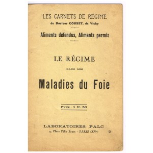 FASCICULE - LES CARNETS DE REGIME - LE REGIME DANS LES MALADIES DU FOIE