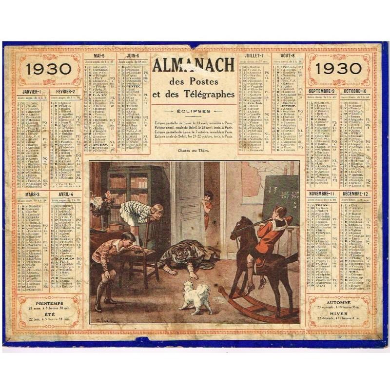 CALENDRIER ALMANACH DES POSTES ET DES TELEGRAPHES 1930 - LA CHASSE AU TIGRE