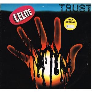 DISQUE 33 TOURS - TRUST - L'ELITE