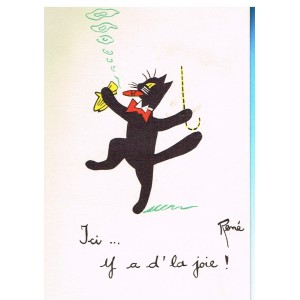 "CARTE POSTALE CHAT NOIR ""ICI... Y A D'LA JOIE !"" - SIGNEE RENE"